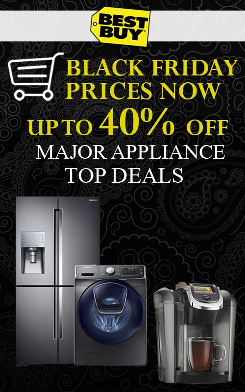 At Best Buy they are offering Black Friday Deals up to 40% discount on Major Appliance Top Deals. For more deals visit: http://www.couponcutcode.com/stores/best-buy/