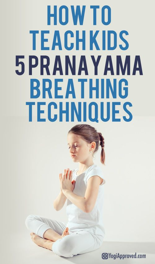 How to Teach Kids 5 Pranayama Breathing Techniques