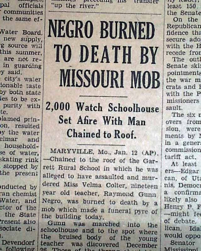 missouri lynchings | ... MO Missouri Raymond Gunn NEGRO Schoolhouse Lynching 1931 Old Newspaper