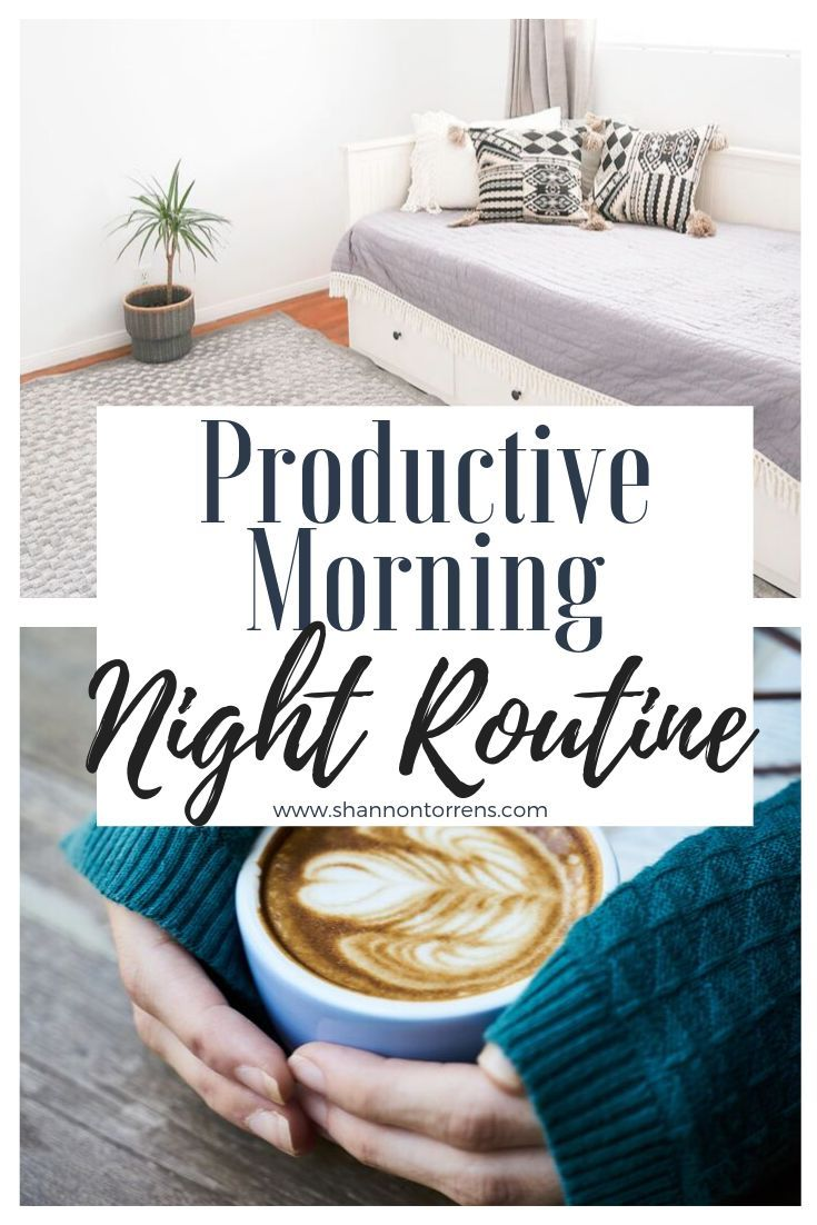 10 Things To Do At Night For a Productive Morning (With