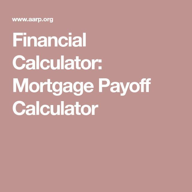 Financial Calculator Mortgage Payoff Calculator - Mortgage Payoff