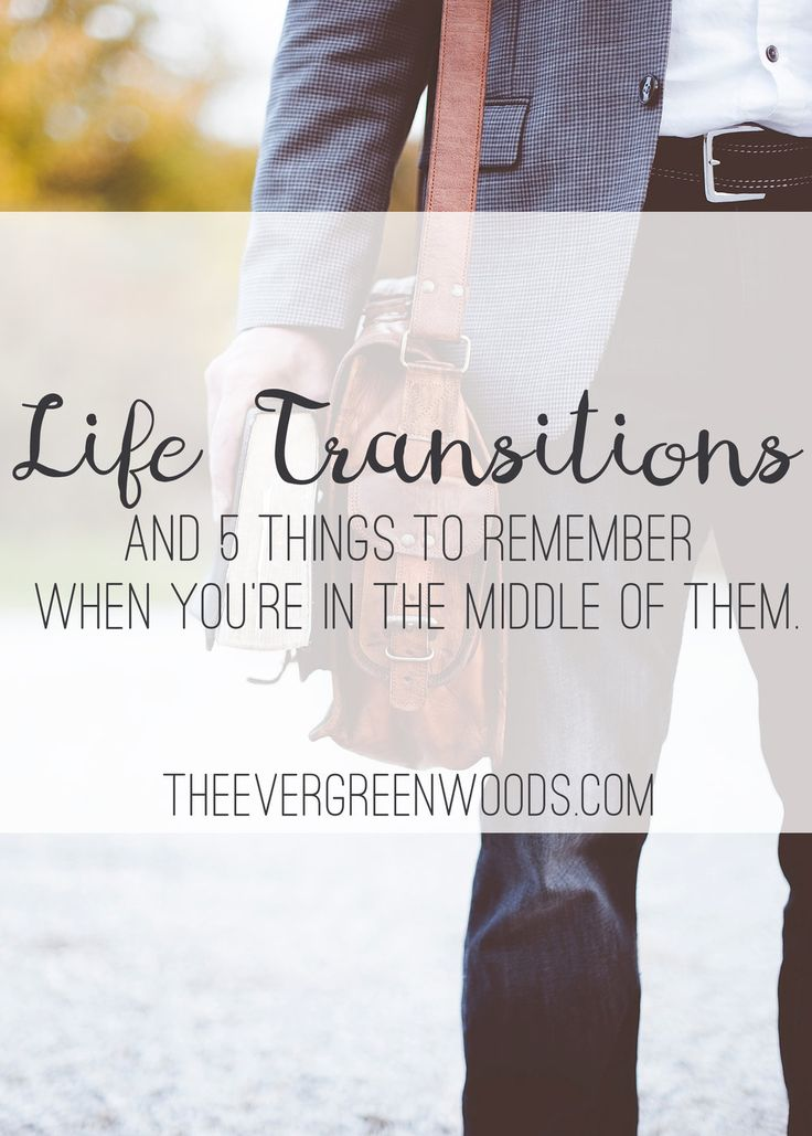 James and I are making a big transition! Come check out what it is and see 5 things you should remember when you're in the middle of your own big life shift!