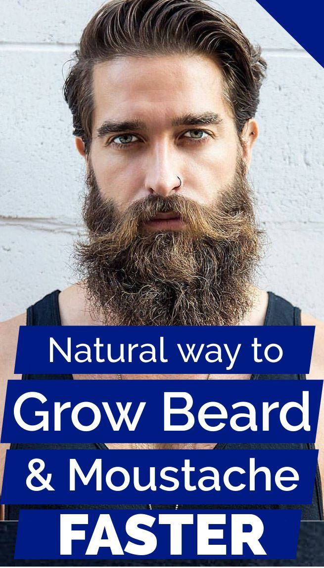 Natural Way To Grow Facial Hair Beard Moustache Faster Beards