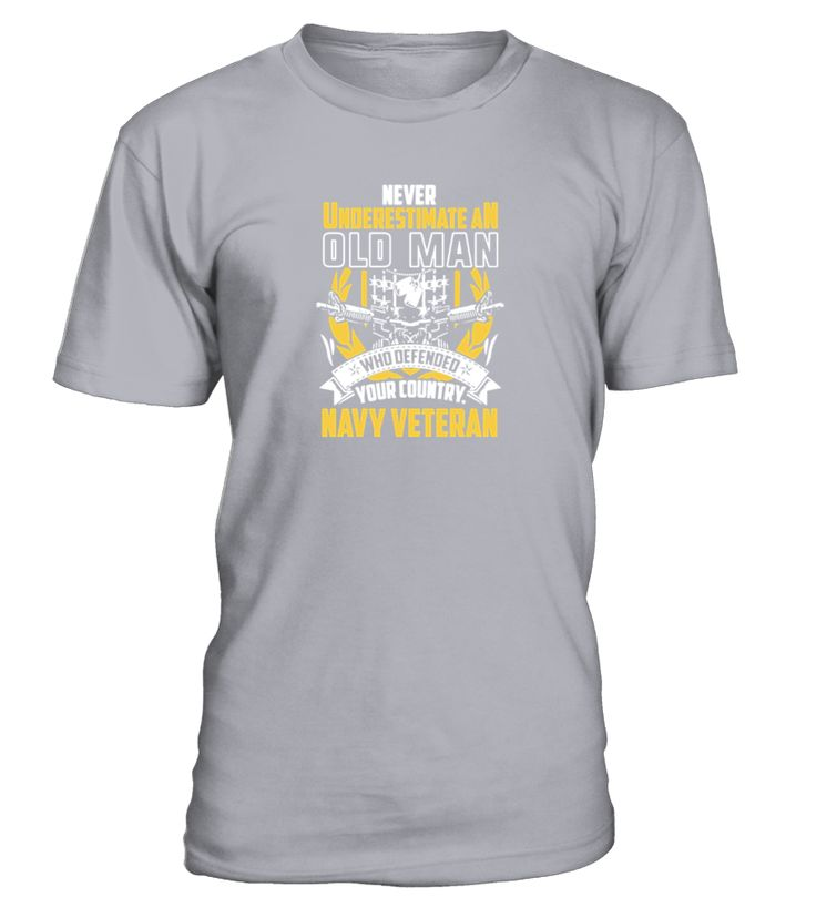Old Man Navy Veteran Shirt T Shirt  => Check out this shirt or mug by clicking the image, have fun :) Please tag, repin & share with your friends who would love it. #navyveteranmug, #navyveteranquotes #navyveteran #hoodie #ideas #image #photo #shirt #tshirt #sweatshirt #tee #gift #perfectgi