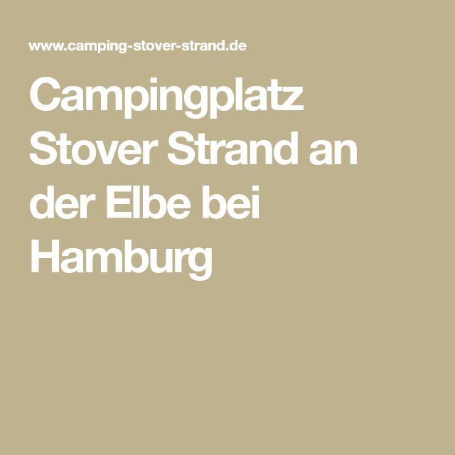 Campingplatz Stover Strand an der Elbe bei Hamburg