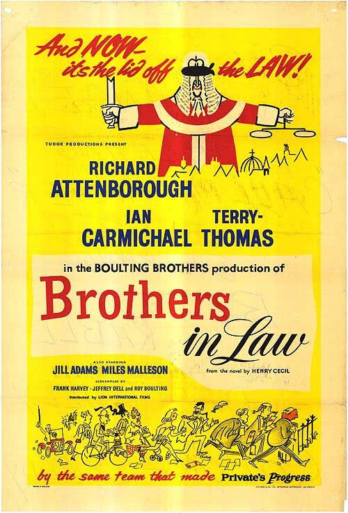 Brothers in Law (1957) Stars: Richard Attenborough, Ian Carmichael, Terry-Thomas, John Le Mesurier, Leslie Phillips,  Edith Sharpe ~ Director: Roy Boulting (Eric Barker won a BAFTA Award for Most Promising Newcomer to Film 1958)