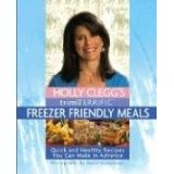 Holly Clegg's Trim & Terrific Freezer Friendly Meals (Spiral-bound)By Holly Clegg