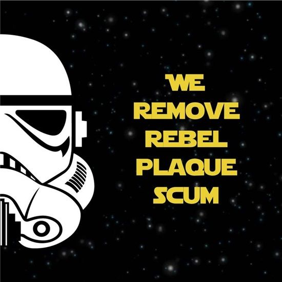 Dentaltown - We remove rebel plaque scum. Do you think the Galactic Empire had a good dental plan? Happy Star Wars! May the Dental Force be with you!