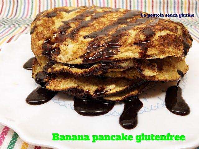 La pentola senza glutine: Banana pancake glutenfree