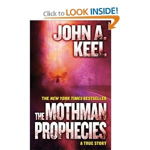 The Mothman Prophecies by John Keel...true account of his research on the Point Pleasant, WV Mothman phenomenon.