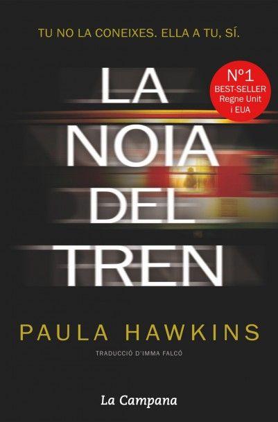 La noia del tren / Paula Hawkins