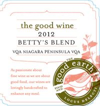 "The Good Earth's ""Betty's Blend"". I love this white. It IS  sold in the LCBO, and also worth the drive to Niagara. You can have a fabulous dinner at the Winery too."
