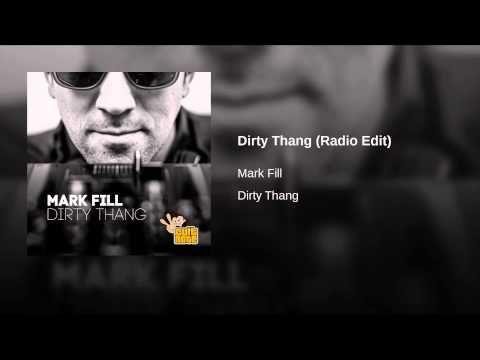 Dirty Thang (Radio Edit)
