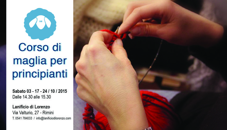 Corso di maglia per principianti al Lanificio di Lorenzo, a Rimini