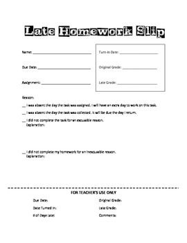 Free Downloadable Late Homework Slip - Great for organizing who has late work due and tracking repeat offenders!