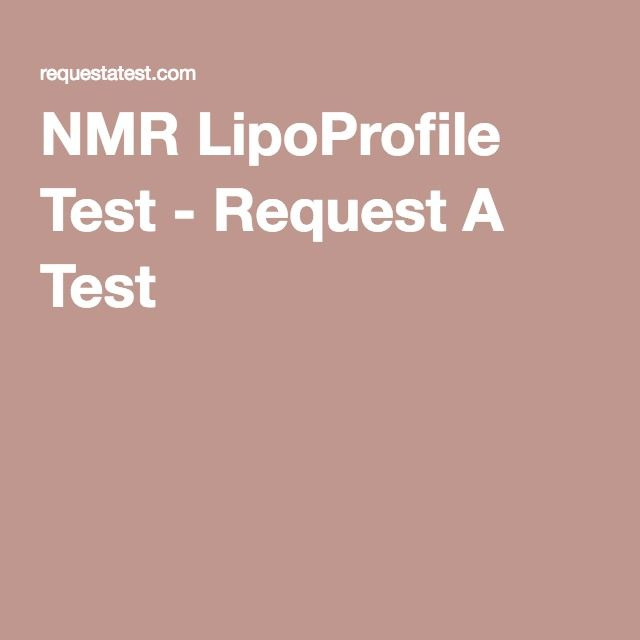 The NMR (Nuclear Magnetic Resonance) Lipoprofile is a cholesterol test which provides more information than a standard Lipid Panel.  This test includes measurements for Total Cholesterol, LDL, HDL, Triglycerides, Insulin Markers, Lipoprotein Particle Number and Size, and Lipoprotein Subfractions.