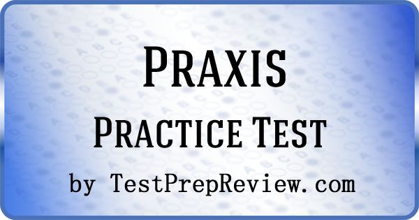 Free Praxis 1 Practice Test offered by TestPrepReview.  Praxis 1 test study aid for teaching students.  #praxis1