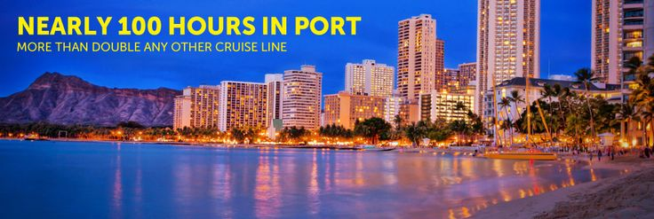 Hawaii Cruises Cruise Overview | Hawaii Cruises Cruise Destinations & Vacation Packages