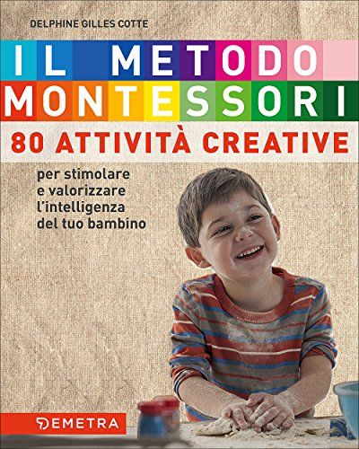 Il metodo Montessori a casa tua. 80 attività creative. Pe... https://www.amazon.it/dp/8844048345/ref=cm_sw_r_pi_dp_x_JS6szbV1ANKFX