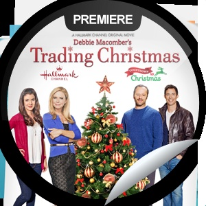 Debbie Macomber's Trading Christmas  One of my most favorite Christmas Movies!