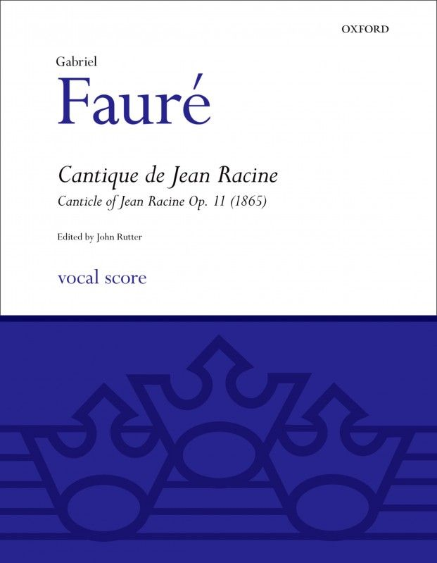 Fauré: Cantique de Jean Racine (Sheet Music) - Presto Classical