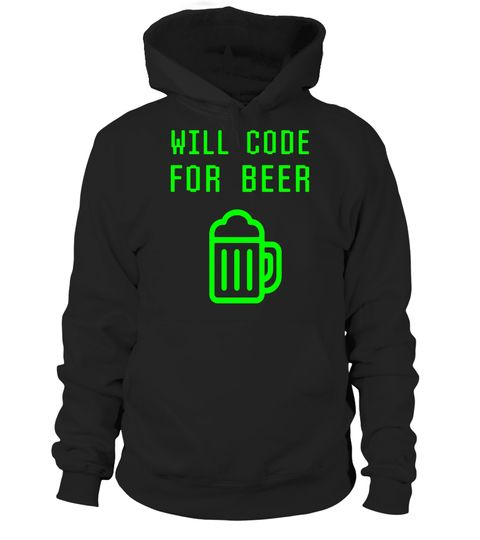 """# Will Code For Beer Funny Computer Programming Coder T-shirt .  Special Offer, not available in shops      Comes in a variety of styles and colours      Buy yours now before it is too late!      Secured payment via Visa / Mastercard / Amex / PayPal      How to place an order            Choose the model from the drop-down menu      Click on """"Buy it now""""      Choose the size and the quantity      Add your delivery address and bank details      And that's it!      Tags: Funny geek tshirt…"""