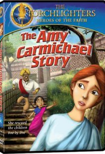 Torchlighters: The Amy Carmichael Story