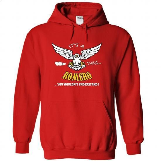 Its a Romero Thing, You Wouldnt Understand !! Name, Hoo - #hoodie for teens #sweatshirts. SIMILAR ITEMS => https://www.sunfrog.com/Names/It-Red-22658656-Hoodie.html?68278