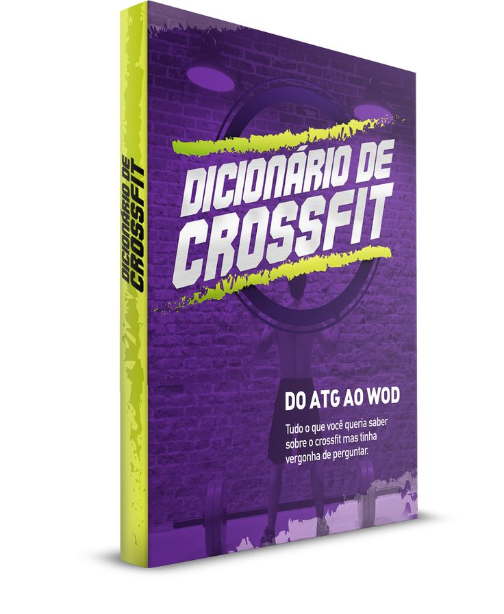 Dicionário de Crossfit Treino Funcional - Glossário de referências, siglas, traduções de alguns dos exercícios e vídeos mais praticados no CrossFit