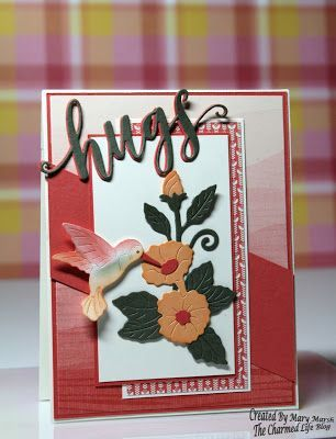 Mary's card using Hugs Phrase and Hummingbird dies