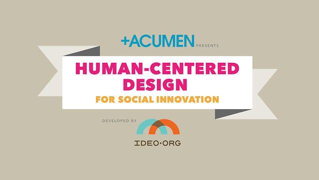 Human-Centered Design for Social Innovation on Vimeo
