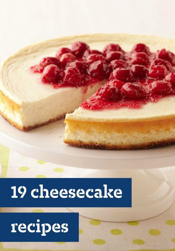 19 Cheesecake Recipes – Want to celebrate an occasion with something effortlessly elegant? The answer to all—cheesecake recipes! We've got all kinds, as well as tips on how to bake the perfect cheesecake.