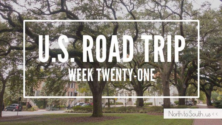 U.S. Road Trip Re-Cap: Week Twenty-One (Georgia and Florida)