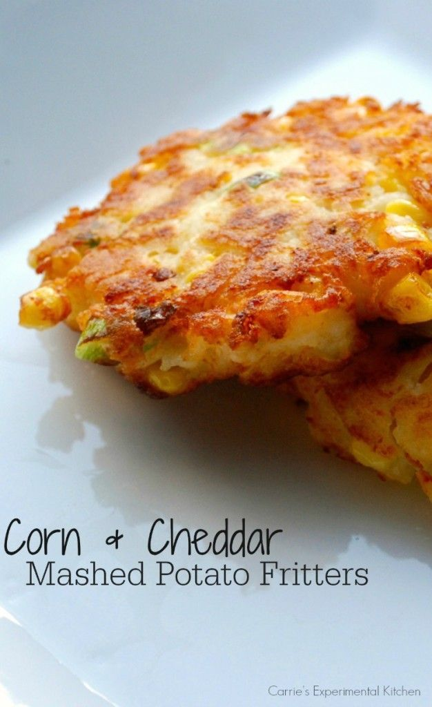 Corn & Cheddar Mashed Potato Fritters | Carrie's Experimental Kitchen  Utilize leftover corn and mashed potatoes and turn them into another side dish.  #corn