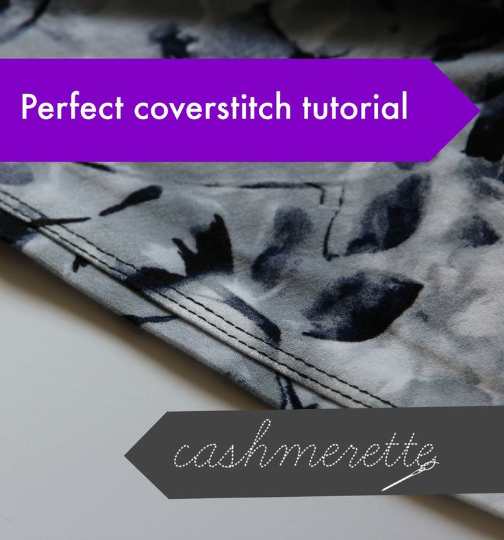 Perfect coverstitch tutorial