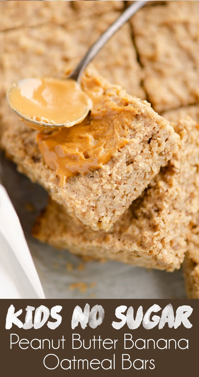 Kids No Sugar Peanut Butter Banana Oatmeal Bars Are A Healthy And