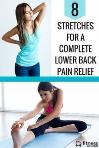8 STRETCHES FOR A COMPLETE LOWER BACK PAIN RELIEF - Whether you experience aches, stiffness or spasms, the following stretches for a lower back pain relief will help keep your back strong and fit. You can do these stretches at home, after your workout is the best time to execute them. You can also do them at any time in your day, include them in your morning routine and your back will be grateful.