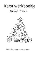 Fijn om te hebben, een werkboekje met klaaropdrachten rondom kerst voor je groep 7 en 8.