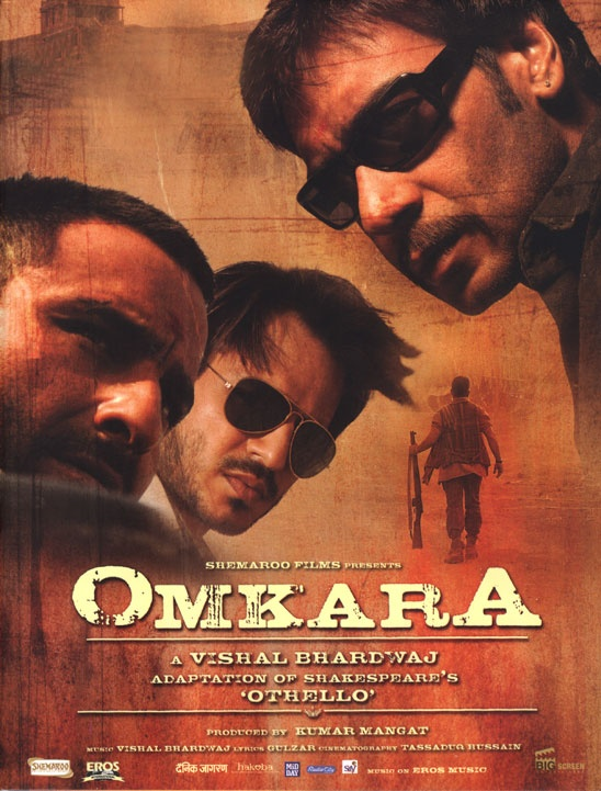 omkara, bollywood movie based on othello...actually amazing.