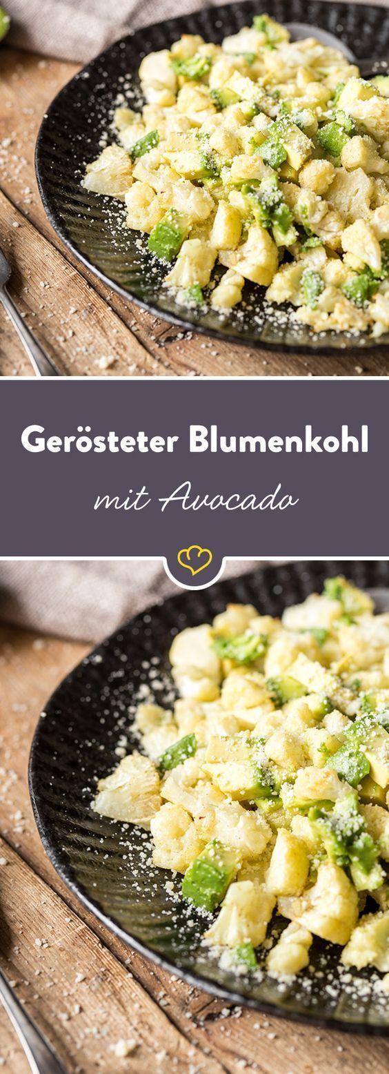 Im Ofen gegart und mit Parmesan und Avocado serviert, verliert Blumenkohl seinen faden Geschmack. Eine schnelle Low-Carb-Liebelei!