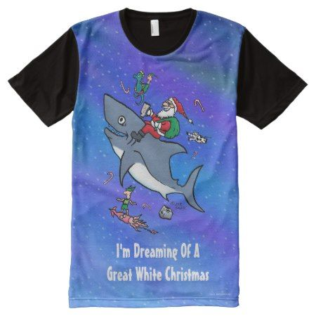 Dreaming Of A Great White Shark Funny Christmas All-Over-Print T-Shirt - click to get yours right now!