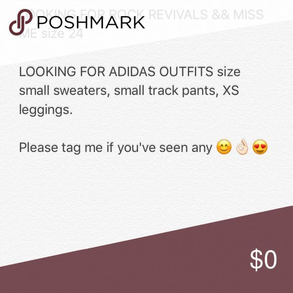 ISO SIZE 24 Any rock revival shorts size 24. Any miss me shorts size 24. Any ADIDAS track suits (exclusive) Rock Revival Shorts Jean Shorts