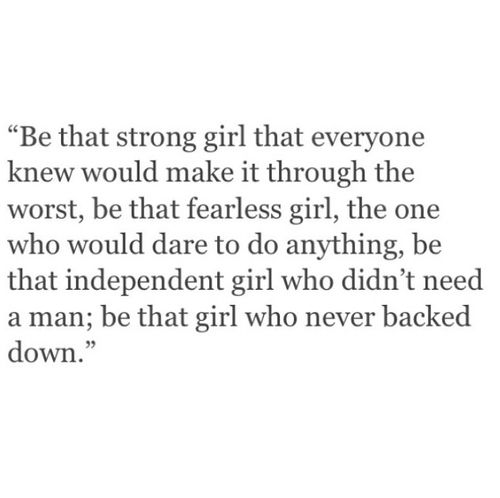Be the strong girl