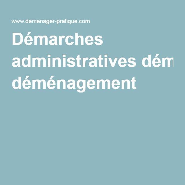 Démarches administratives déménagement