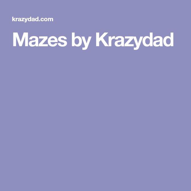 Mazes by Krazydad