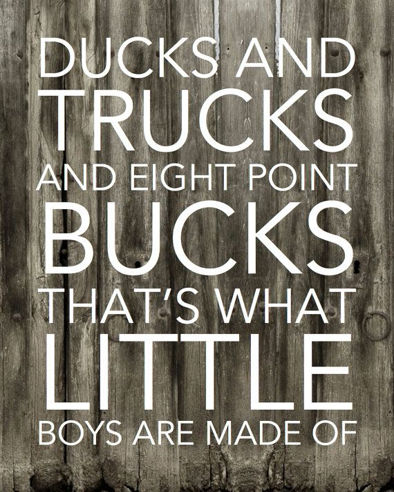 Ducks And Trucks And Bucks - What Little Boys Are Made Of - Prints - Hunter Prints - Hunting Art - Nursery Print - Baby Boy - Personal Print on Etsy, $7.50