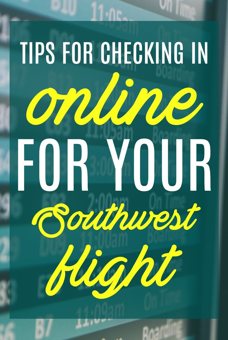 Tips for Checking in Online for Your Southwest Airlines Flight #travel - especially helpful for families who want to sit together