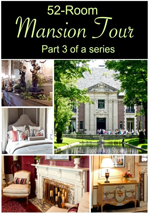 The Mother of all Mansion Tours - 52 rooms you've got to see! Ms Toody Goo Shoes