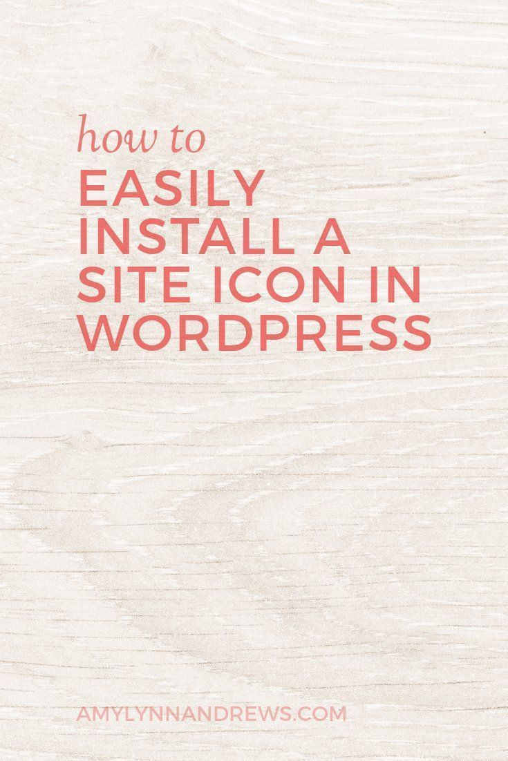 Are you missing this simple branding tip? How to easily install a site icon (or favicon) in WordPress.  | wordpress tips: