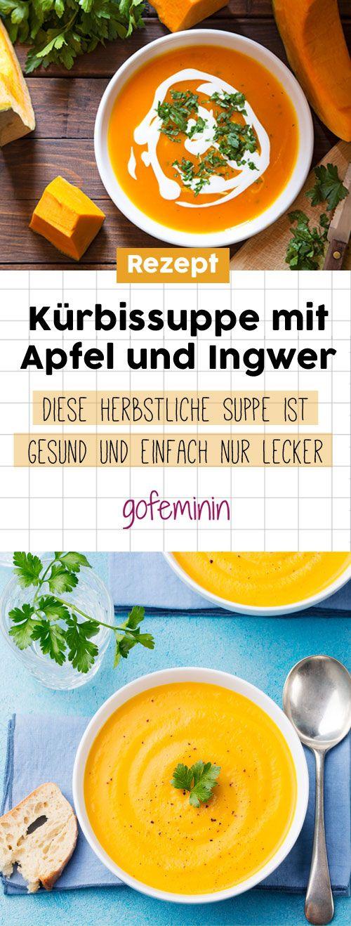Kürbissuppe mit Apfel und Ingwer: Dieses Rezept ist lecker, gesund und einfach perfekt für den Herbst